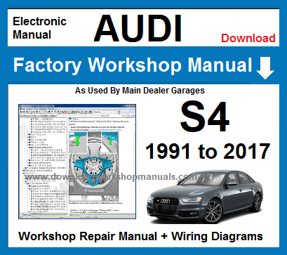 Audi S4 Service Repair Workshop Manual