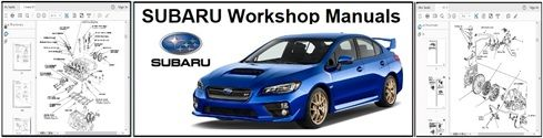 Subaru Service Repair Workshop Manuals Download