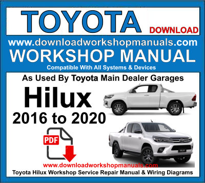Toyota Hilux Workshop Service Repair Manual & Wiring Diagrams